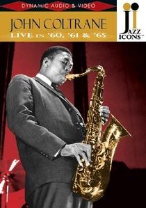 John Coltrane Live in '60, '61 & '65 - Poster / Capa / Cartaz - Oficial 1