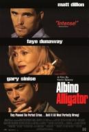Ciladas da Sorte (Albino Alligator)