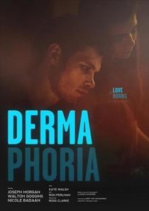 Dermaphoria  - Poster / Capa / Cartaz - Oficial 1