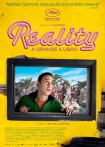 Reality - A Grande Ilusão - Poster / Capa / Cartaz - Oficial 2