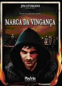Marca da Vingança - Poster / Capa / Cartaz - Oficial 2