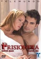 Prisioneira (Prisionera)