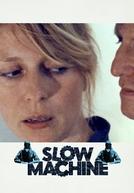 Slow Machine (Slow Machine)