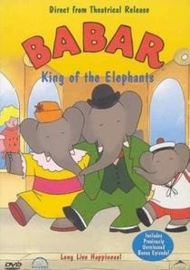 Babar, Rei dos Elefantes - Poster / Capa / Cartaz - Oficial 1