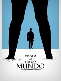 Viagem ao Fim do Mundo - Poster / Capa / Cartaz - Oficial 1