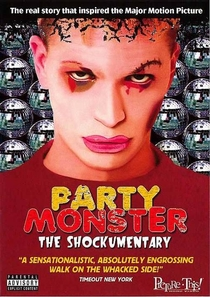 Party Monster: The Shockumentary - Poster / Capa / Cartaz - Oficial 1