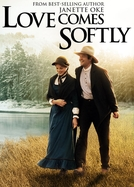 O Amor Chega Suavemente (Love Comes Softly)