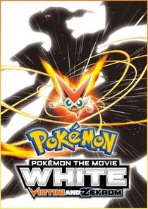 Pokémon o Filme: Branco - Victini e Zekrom - Poster / Capa / Cartaz - Oficial 2