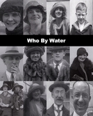 Who by Water (Who by Water)