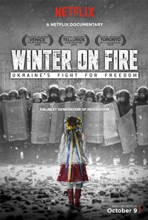 Winter on Fire: Ukraine's Fight for Freedom - Poster / Capa / Cartaz - Oficial 1