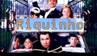 Trailer: Riquinho (1994)