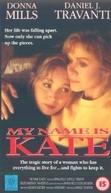Pesadelo em Família (My Name Is Kate)