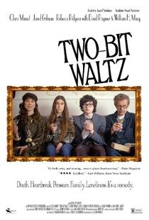 Two-Bit Waltz - Poster / Capa / Cartaz - Oficial 1