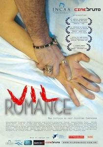 Vil Romance - Poster / Capa / Cartaz - Oficial 1