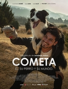 Cometa: Him, His Dog and their World (Cometa - Él, su perro y su mundo)