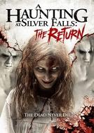 A Haunting at Silver Falls: The Return (A Haunting at Silver Falls 2)