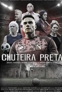 Chuteira Preta (1ª Temporada) - Poster / Capa / Cartaz - Oficial 1