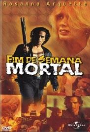 Fim de Semana Mortal - Poster / Capa / Cartaz - Oficial 1