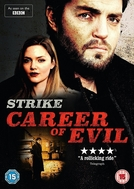 C. B. Strike: Vocação Para o Mal (Strike: Career of Evil)