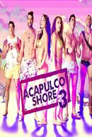 Acapulco Shore (3ª Temporada)