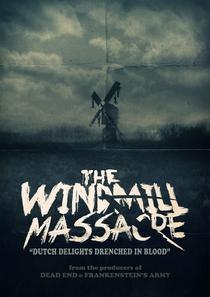 O Massacre do Moinho - Poster / Capa / Cartaz - Oficial 2