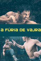 A Fúria de Vajra - Poster / Capa / Cartaz - Oficial 2