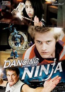 Dancing Ninja - Poster / Capa / Cartaz - Oficial 1
