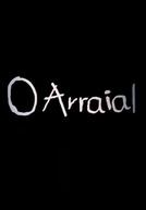 O Arraial (O Arraial)