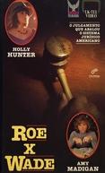 Roe x Wade (Roe vs. Wade)