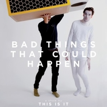 Bad Things That Could Happen - Poster / Capa / Cartaz - Oficial 2
