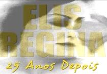 Elis Regina 25 Anos Depois - Poster / Capa / Cartaz - Oficial 1