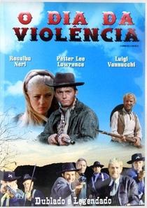O Dia da Violência - Poster / Capa / Cartaz - Oficial 4