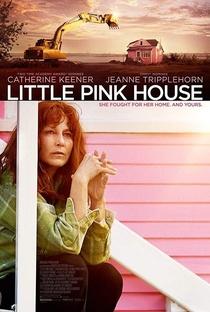 Little Pink House - Poster / Capa / Cartaz - Oficial 2