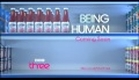 BEING HUMAN 3 - Full Official Trailer