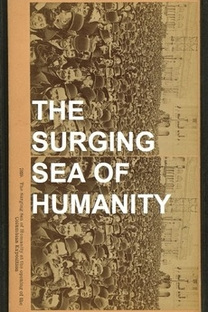 The Surging Sea of Humanity - Poster / Capa / Cartaz - Oficial 1