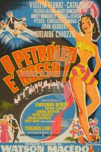 O Petróleo é Nosso - Poster / Capa / Cartaz - Oficial 1