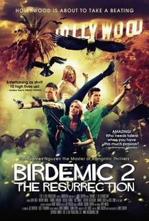 Birdemic 2: The Resurrection - Poster / Capa / Cartaz - Oficial 1