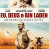 "Crítica: Eu, Deus e Bin Laden (""Army of One"") | CineCríticas"