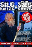 Silo Killer II (Silo Killer 2: The Wrath of Kyle)