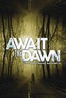 Await the Dawn (Await the Dawn)