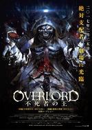 Overlord: The Movie (Overlord Movie 1: Fushisha no Ou)