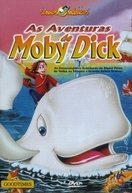 As Aventuras de Moby Dick (The Adventures of Moby Dick)
