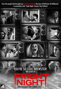 You're So Cool Brewster! The Story of Fright Night - Poster / Capa / Cartaz - Oficial 2
