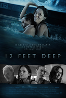 12 Feet Deep (12 Feet Deep)