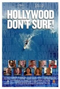 Hollywood Don't Surf!  - Poster / Capa / Cartaz - Oficial 1