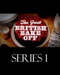 The Great British Bake Off (1ª Temporada) - Poster / Capa / Cartaz - Oficial 1
