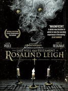 O Testamento e Último Desejo de Rosalind Leigh (The Last Will and Testament of Rosalind Leigh)