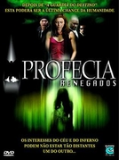 Profecia Renegados (The Prophecy: Forsaken)