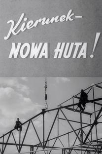 Destino - Nowa Huta! - Poster / Capa / Cartaz - Oficial 1