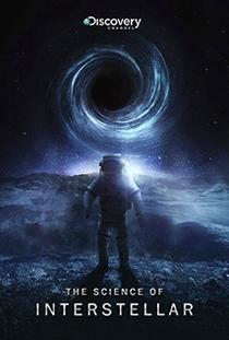 A Ciência de Interestelar - Poster / Capa / Cartaz - Oficial 1
